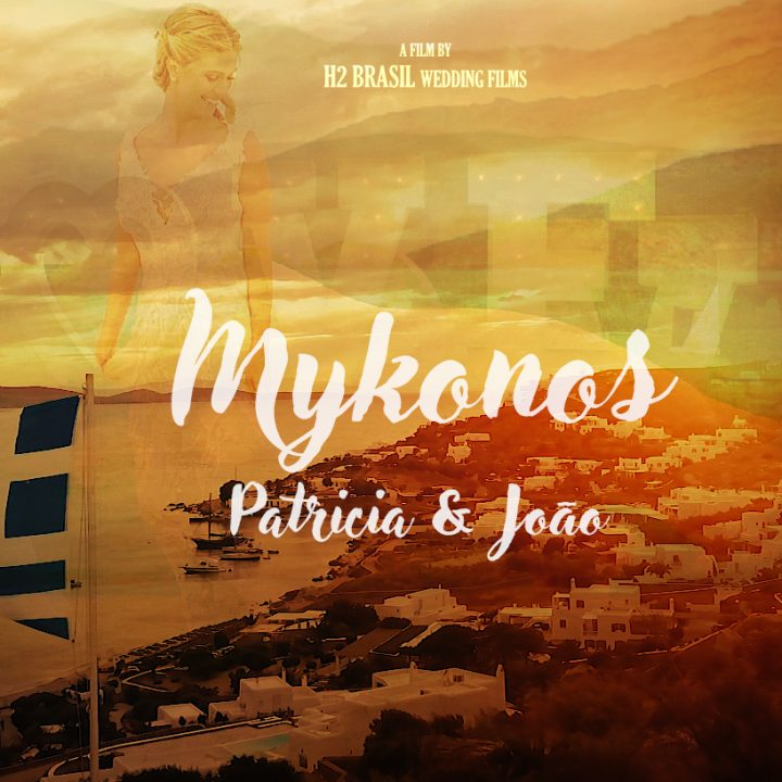 Mykonos Wedding | Patricia Machado & João Bordon | Artistic Film
